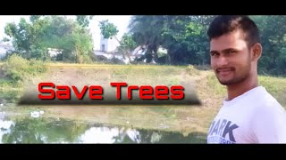 """SAVE TREES"" Letest Telugu short film Trailar/Full inspiring short film/Sankar/Venkey/hari/Ramesh - YOUTUBE"