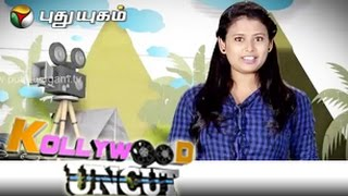 Kollywood Uncut 16/07/2014 – Puthuyugam tv Show