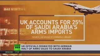UK arms sales to Saudi Arabia in doubt over German ban on parts - RUSSIATODAY