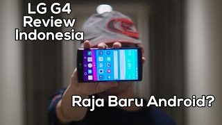 LG G4 Indonesia Review (dan Tes Gores)