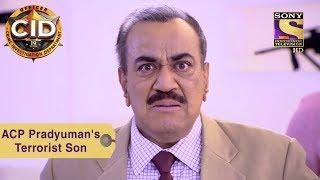 Your Favorite Character | ACP Pradyuman's Terrorist Son | CID - SETINDIA