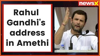 Rahul Gandhi in Amethi: Congress delivered what it promise, waived off farmers loan in 3 states - NEWSXLIVE