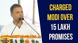 Rahul Charged Modi over 15 Lakh Promises in the Name of Demonetisation | Rahul over Modi |Mango News - MANGONEWS