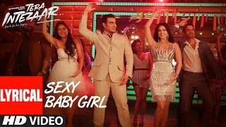 Sunny Leone: Sexy Baby Girl Song (Lyrical) | Tera Intezaar | Arbaaz Khan | Swati Sharma, Lil Golu - TSERIES