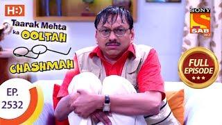 Taarak Mehta Ka Ooltah Chashmah - Ep 2532 - Full Episode - 14th August, 2018 - SABTV