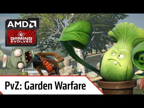 Plants Vs Zombies: Garden Warfare! - AMD Gaming Evolved