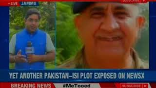 NewsX Exclusive: Another Pakistan-ISI Plot exposed - NEWSXLIVE