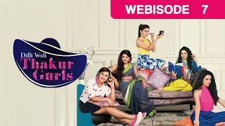 Dilli Wali Thakur Gurls - 7th April 2015 : Episode 7