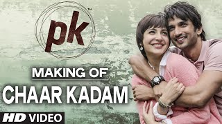 Making of 'Chaar Kadam' Video Song | PK | Sushant Singh Rajput | Anushka Sharma | T-series - TSERIES