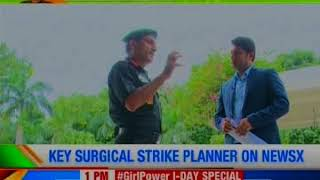 Key surgical strike planner on NewsX; Lt Gen Satish Dua gives major counter-terror insights - NEWSXLIVE