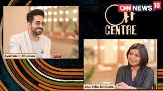Most Of My Films Are Driven By Critical Acclaim : Ayushmann Khurrana | Off Centre With Anuradha - IBNLIVE