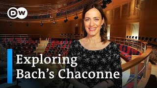 Sarah Willis explores Bach 's Chaconne for Solo Violin | DW English - DEUTSCHEWELLEENGLISH