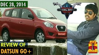 """234 Wheels Drive On 28-12-2014 Review of """"Datsun Go+"""" – Thanthi tv Show"""