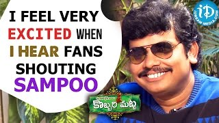 I Feel Very Excited When I Hear Fans Shouting Sampoo - Sampoornesh || Talking Movies with iDream - IDREAMMOVIES
