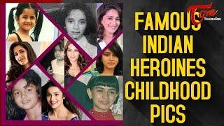 Famous Indian Heroines Childhood Pics || #Samantha #Tamanna #Hansika - TELUGUONE