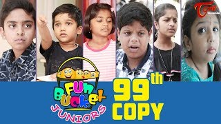 Fun Bucket JUNIORS | Episode 99 | Kids Funny Videos | Comedy Web Series | By Nagendra K | TeluguOne - TELUGUONE