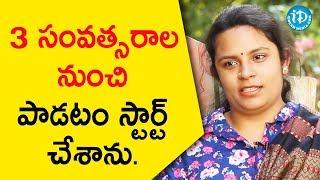 3 సంవత్సరాల నుంచి పాడటం స్టార్ట్ చేశాను. - Sai Shivani || Melodies And Memories - IDREAMMOVIES