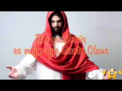 Porque Jesus es mejor que Santa Clauss, Videos de reflexiones, Reflexiones cristianas