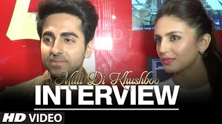 Exclusive: Mitti Di Khushboo Cast Interview | Ayushmann Khurrana and Huma Qureshi - TSERIES