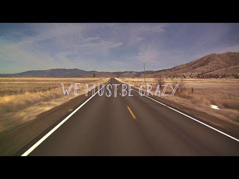 Milow - We Must Be Crazy (Lyric Video)
