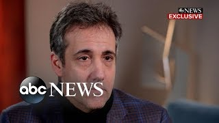 Michael Cohen on Trump: 'Don't believe what he is saying' - ABCNEWS