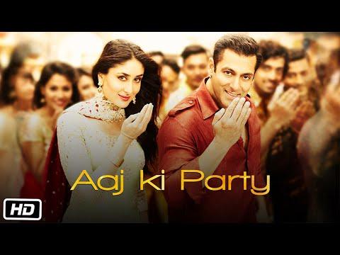 Bajrangi Bhaijaan - Aaj Ki Party song