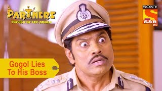 Your Favorite Character | Gogola Lies To His Boss | Partners Trouble Ho Gayi Double - SABTV