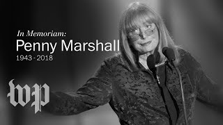 Remembering sitcom star and director Penny Marshall - WASHINGTONPOST