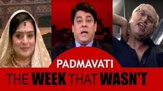 Padmavati And The Royal Trouble | Film Industry Reacts | The Week That Wasn't with Cyrus Broacha - IBNLIVE