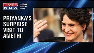 Congress' Priyanka Gandhi makes a surprise visit  for a closed-door meet in Amethi - TIMESNOWONLINE