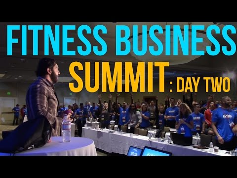 Fitness Business Summit: Day Two