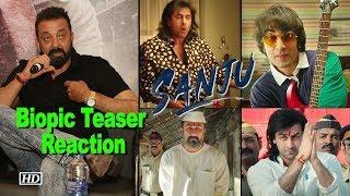 How Sanjay Dutt REACTED after watching 'Sanju' Teaser - IANSLIVE