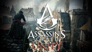 Обзор Assassin's Creed Единство ( Обзор Assassin's Creed Unity )