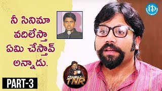 Sandeep Reddy Exclusive Interview Part #3 | Frankly With TNR || Talking Movies With iDream - IDREAMMOVIES