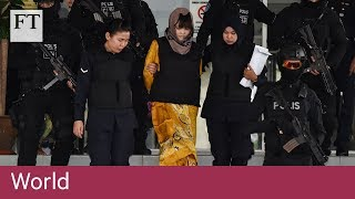 Kim Jong Nam trial: judge tells women's lawyers to mount defence - FINANCIALTIMESVIDEOS