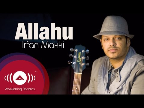 Irfan Makki - Allahu | Official Lyric Video