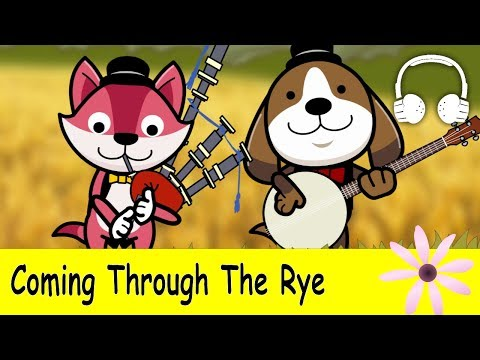 Muffin Songs – Coming Through The Rye (Comin' Thro' The Rye) Family Sing Along