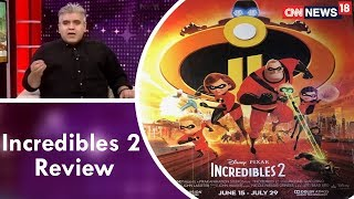 Rajeev Masand Review of Incredibles 2   CNN News18 - IBNLIVE
