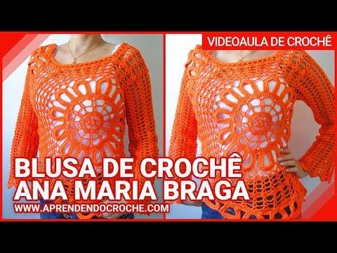 Blusa de Crochê Ana Maria Braga - Aprendendo Croche