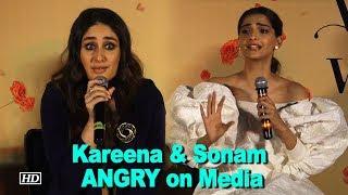 Watch why Kareena & Sonam got ANGRY on Media - BOLLYWOODCOUNTRY