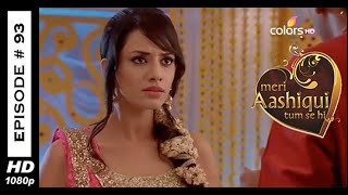 Meri Aashiqui Tum Se Hi : Episode 93 - 30th October 2014