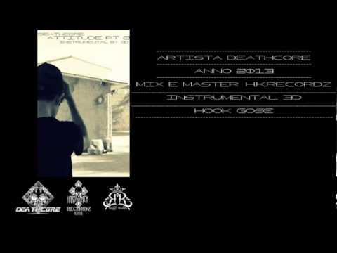 Deathcore - Attitude (Pt 2 Instrumental By 3D) (WEBTR