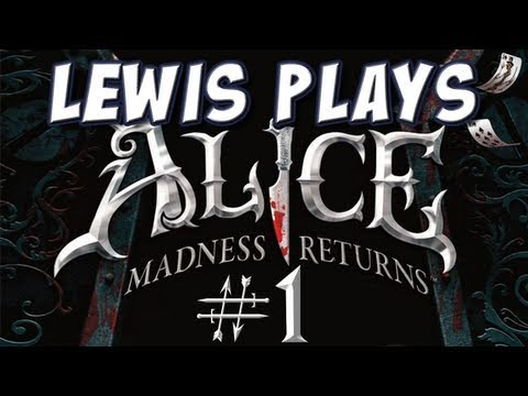 Yogscast Lewis Plays Alice Madness Returns 1 Back to Wonderland