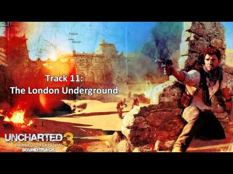 Uncharted 3: Drake's Deception [Soundtrack] - Disc 1 - Track  11 - The London Underground