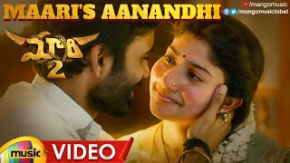 Maari 2 Full Video Songs | Maari's Aanandhi Video Song | Dhanush | Sai Pallavi | Yuvan Shankar Raja - MANGOMUSIC