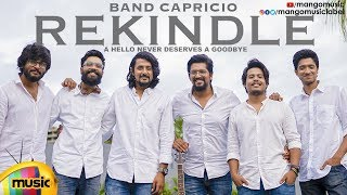 REKINDLE | BAND CAPRICIO | Friendship Day 2019 Song | Akhilesh Reddy | #FriendshipDay2019 - MANGOMUSIC