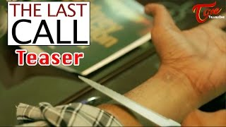 The Last Call | A Short Film Teaser | Directed by Trinadh Chivukula | #TeluguShortFilms - TELUGUONE