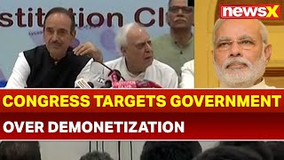 Congress Targets Government Over Demonetization, PM Narendra Modi Claimed to Defeat Corruption - NEWSXLIVE