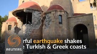 Strong quake off Turkish and Greek coasts kills two, injures scores - REUTERSVIDEO