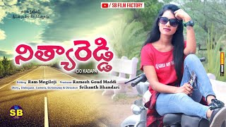 నిత్యారెడ్డి Telugu Shortfilm ; Directed by Srikanth Bhandari. - YOUTUBE